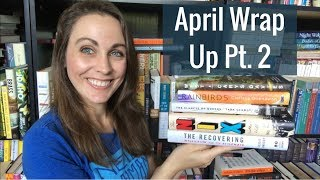 April Wrap Up Pt. 2 | 2018 | Kendra Winchester