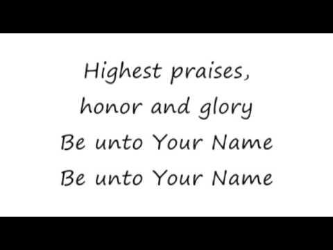 Be Unto Your Name - 16x9 lyrics - Robin Mark -  Lynn DeShazo, Gary Sadler