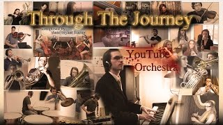 Through The Journey - YouTube Orchestra (composed by Dane Bryant Frazier)