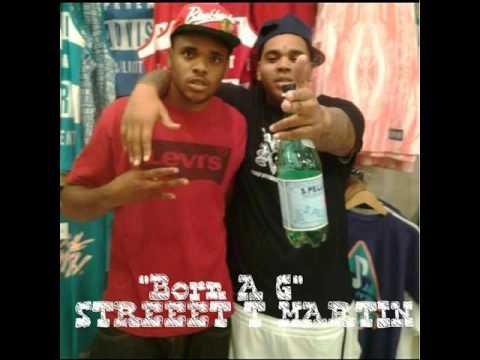 STREET T MARTIN BORN A G