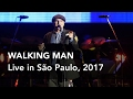 watch he video of James Taylor - Walking Man (Live in Sao Paulo @ Allianz Parque, 04.06.17)