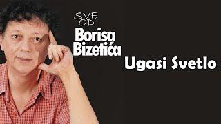 Boris Bizetic - Ugasi svetlo - (Audio 2003)