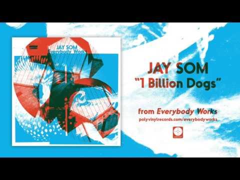 Jay Som - 1 Billion Dogs [OFFICIAL AUDIO]
