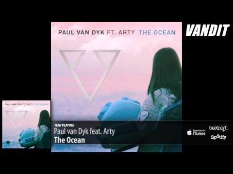 Paul van Dyk feat. Arty - The Ocean (Extended Mix)