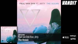 Paul van Dyk feat. Arty - The Ocean (Extended Mix)