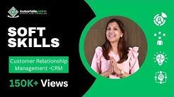 Soft Skills - Customer Relationship Management