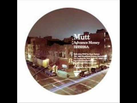 Mutt - Advance Money