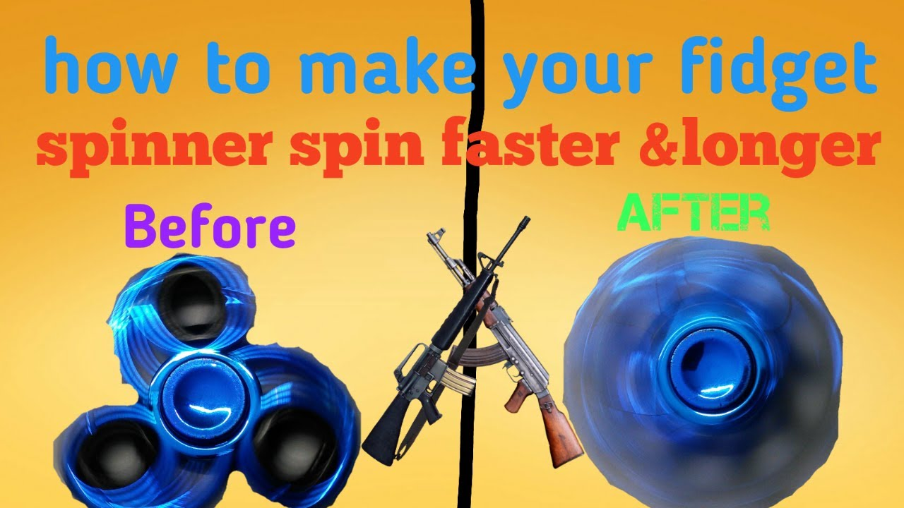 how to make a fidget spinner go faster