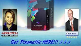 Pixamattic Sales Video - get *BEST* Bonus and Review HERE!