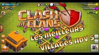 LES MEILLEURS VILLAGES HDV 5 !?   TUTO CLASH OF CLANS