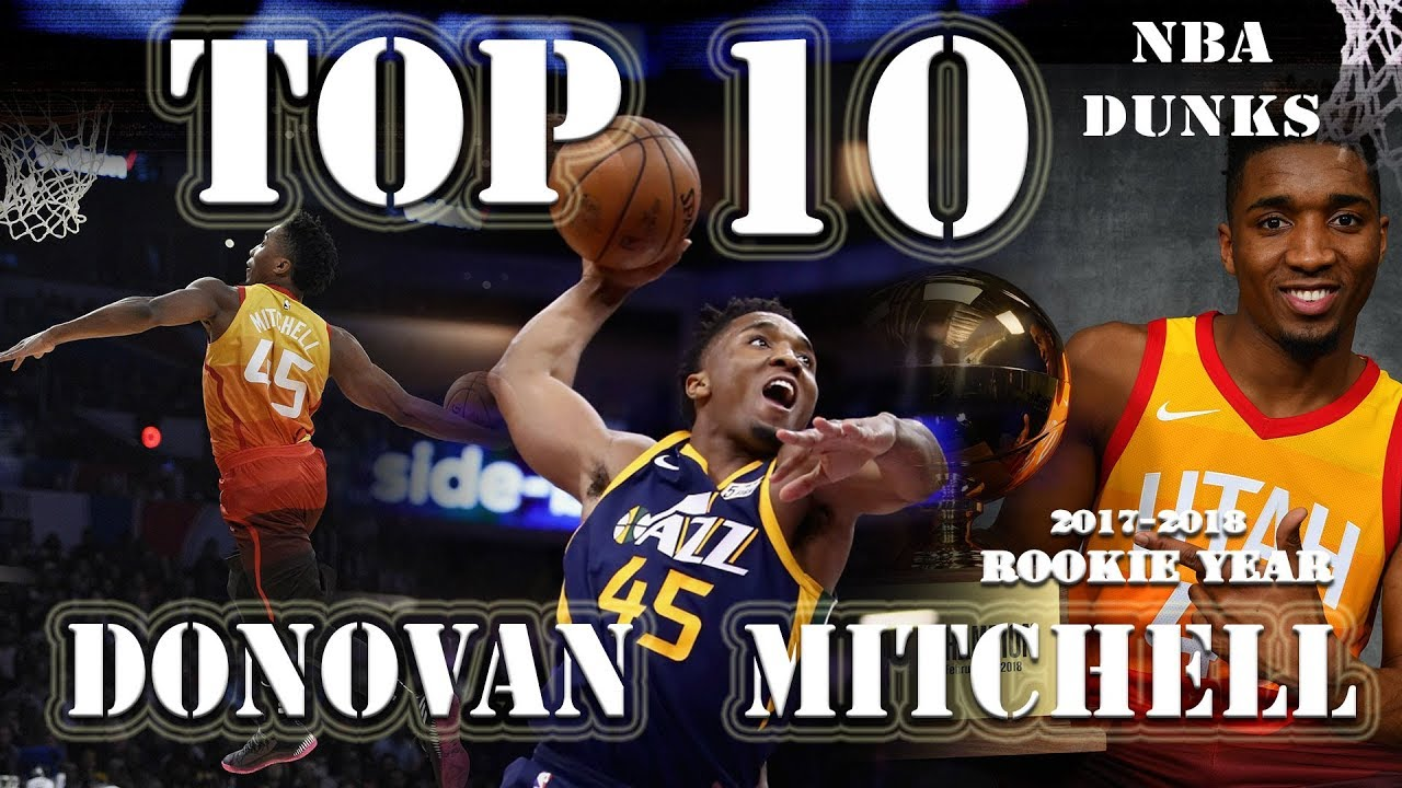 b344e2609f0 WATCH: Donovan Mitchell's TOP 10 DUNKS from his 2017-18 Rookie Year - Never  Nervous