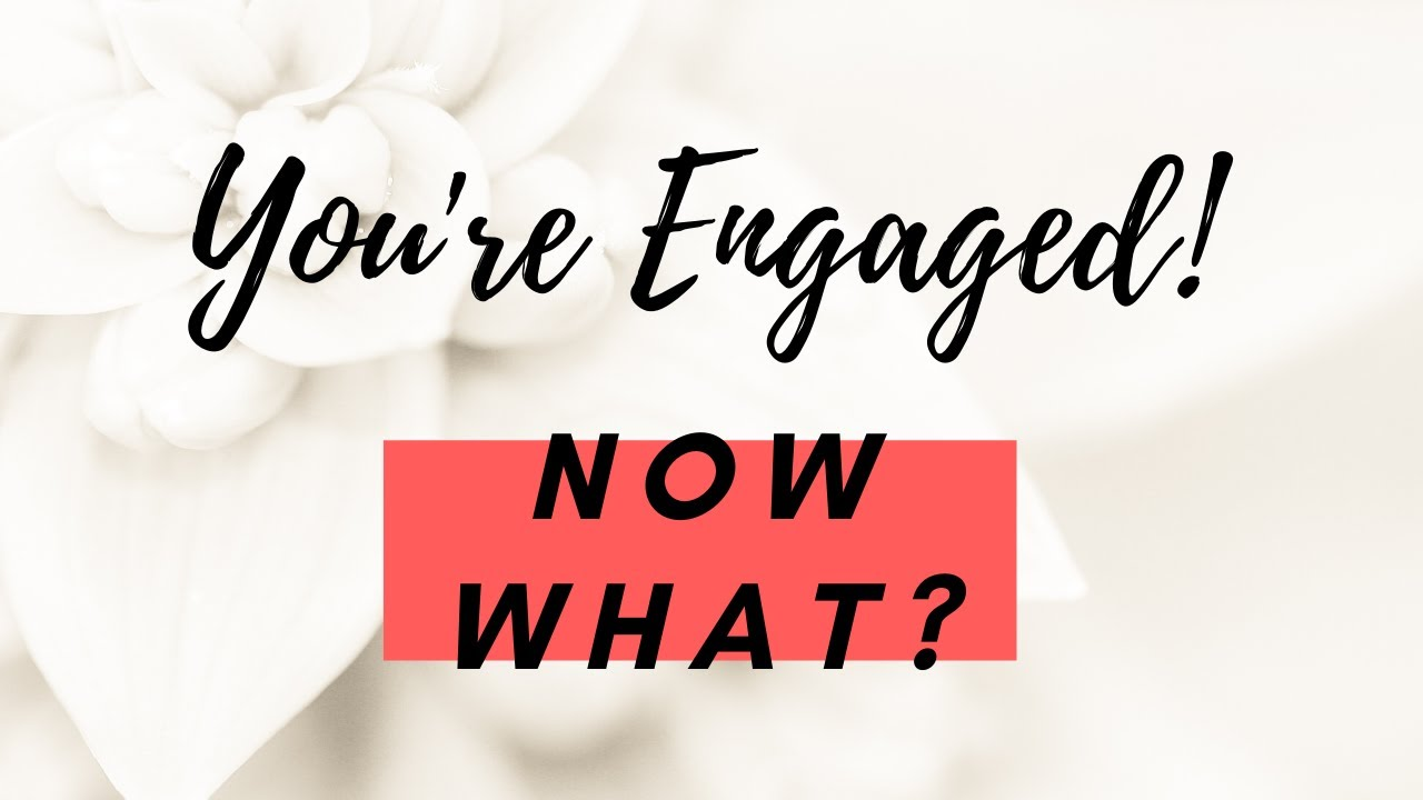 You're Engaged! Now What? Webinar