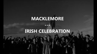 macklemore irish celebration traduction by frenchtradrap