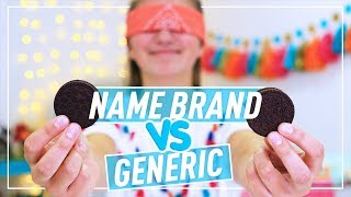 NAME BRAND vs GENERIC Taste Test - Kamri Noel ft. Brooklyn McKnight