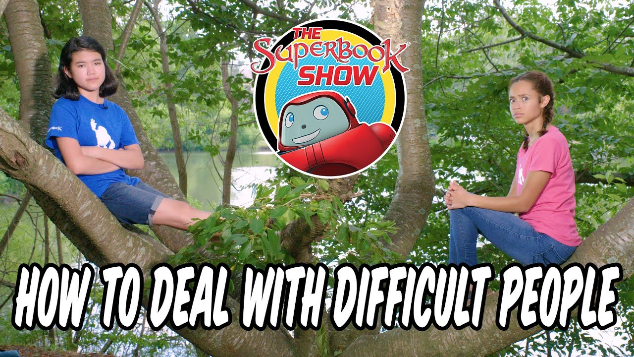 Download How to Deal with Difficult People - The Superbook Show