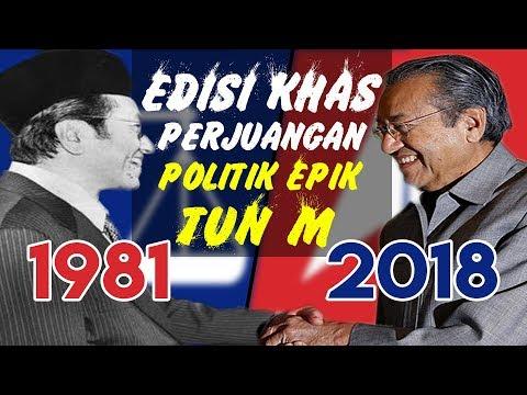 Perjuangan Politik Epik Tun Dr Mahathir Mohamed