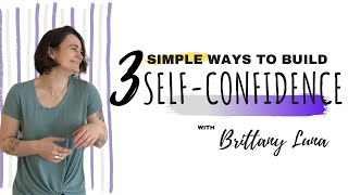 3 Simple Ways To Build SELF CONFIDENCE