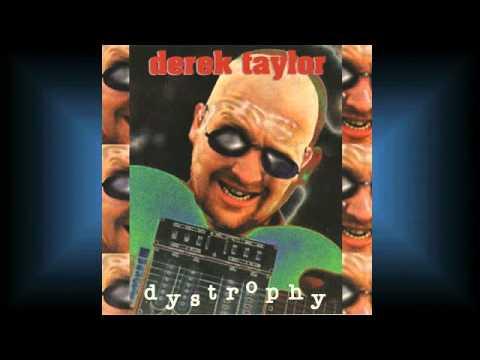 5 Dystrophy 【Dystrophy】 Derek Taylor