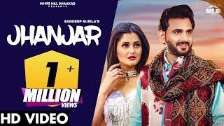 Download Jhanjar (Full Song) | Sandeep Surila | Anjali Raghav, Honey Verma | New Haryanvi Song Haryanavi 2021