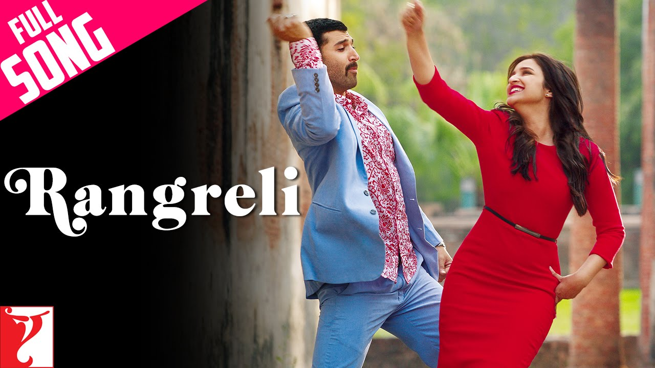 Download Rangreli | Full Song | Daawat-e-Ishq | Aditya Roy Kapur | Parineeti Chopra | Wajid | Shreya Ghoshal