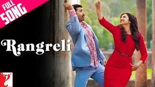 Rangreli Full Song , Daawat E Ishq , Aditya Roy Kapur , Parineeti Chopra , Wajid , Shreya Ghoshal