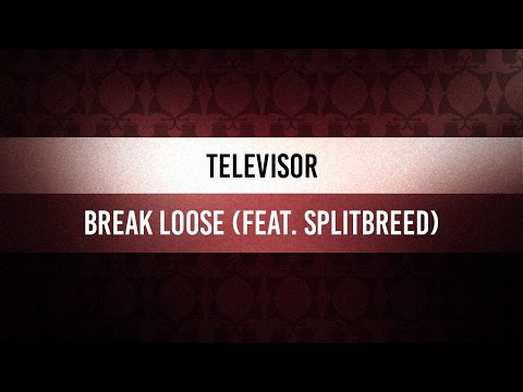 ♫ Funky Fridays | Televisor - Break Loose (feat. Splitbreed)