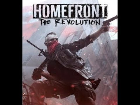 HOMEFRONT THE REVOLUTION -GAME PLAY - WALKTHROUGH - PART 1