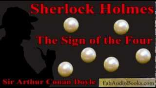 SHERLOCK HOLMES - The Sign of the Four by Sir Arthur Conan Doyle - Unabridged audiobook