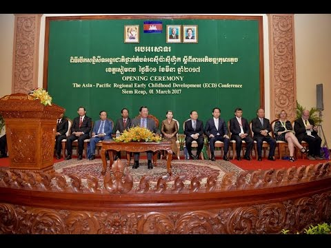 2017 MARCH 01 Opening Ceremony of the Asia Pacific Regional Early Childhood Development EDC Conferen
