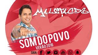 SOM DO POVO - 08 PEGOU REBARBA MINHA - ( VERÃO 2016 ) @MALETACDSOFICIAL