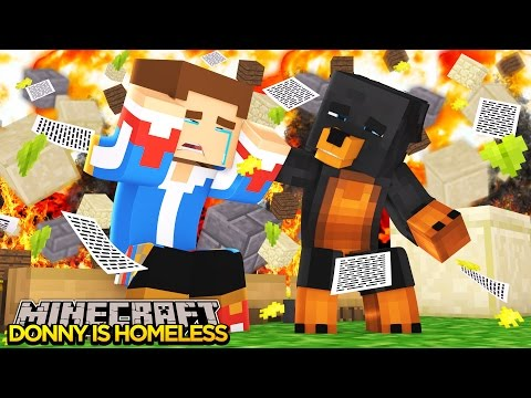 Minecraft - Donut the Dog Adventures -LITTLE DONNY IS HOMELESS!!!!
