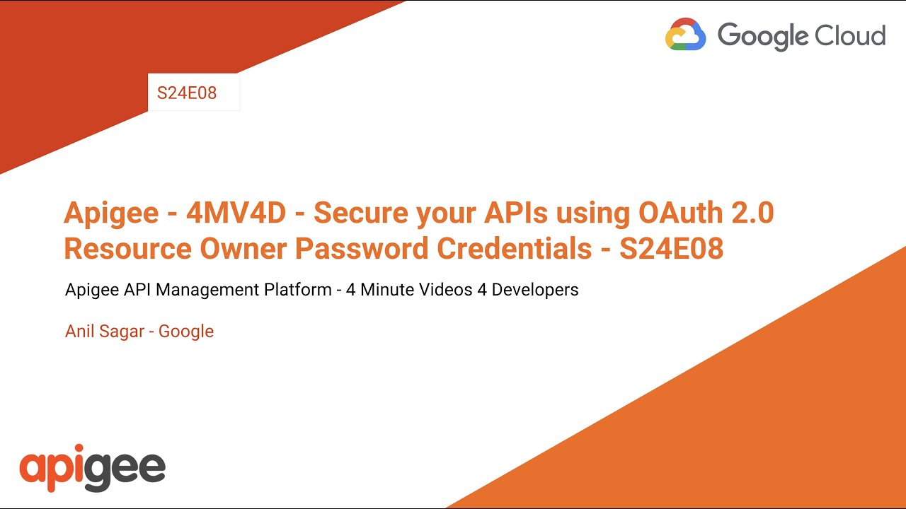 Apigee - 4MV4D - Secure your APIs using OAuth 2 0 Resource