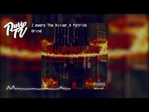 j.myers-the-killer-x-patr!ck---grind
