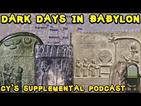Dark Days In Babylon - The Lost Centuries (1021-732 BC) | Supplemental Podcast #4