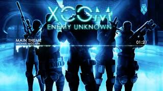 XCOM: Enemy Unknown Soundtrack - Main Theme by Michael McCann