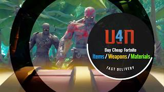 U4N offers Cheap Fortnite Weapons, Materials With Cheap Price