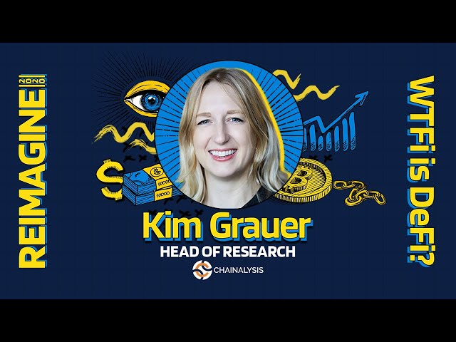 REIMAGINE 2020 v3.0 - Kim Grauer - Chainalysis - Understanding The Data