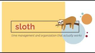 Sloth BEI Showcase 2021