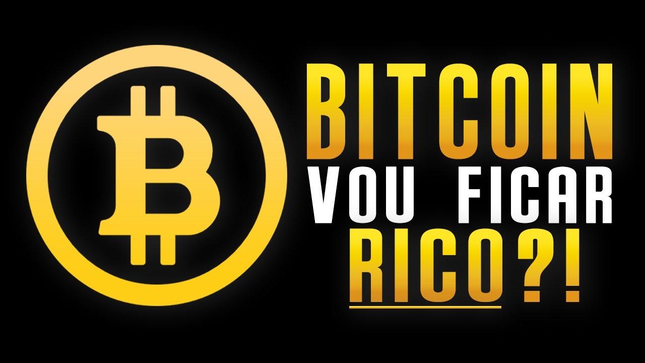 vou ficar rico com bitcoin