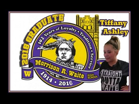 Tiffany Ashley 2016 Waite High School Graduate