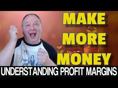 Understanding Profit Margin To Make More Money