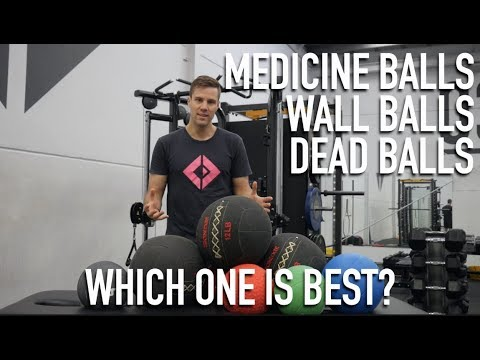 Medicine Balls, Wall Balls, Dead Balls, What's the difference?