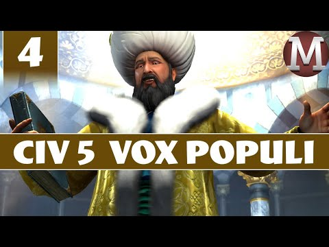 Civilization 5 - Let's Play Vox Populi as Ottoman Empire - Part 4 [Modded Civ 5 Gameplay]