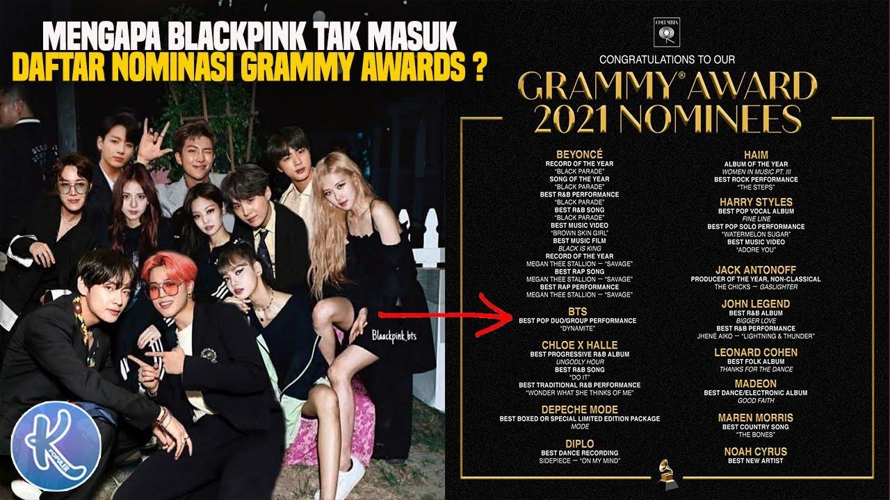 Kok Bts Masuk Nominasi Grammy Awards 2021 Mengapa Blackpink Tidak Ternyata Ini Alasannya Youtube