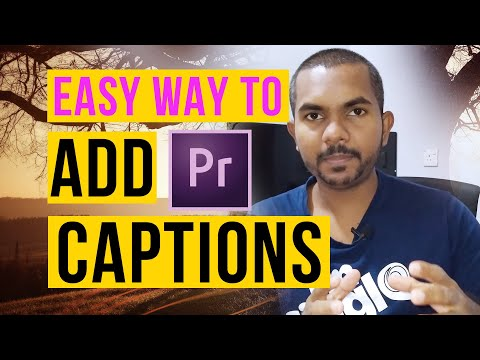 HOW TO ADD CAPTIONS IN ADOBE PREMIERE PRO CC 2020