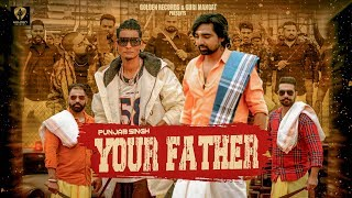 Your Father (Gopi Longia, Punjab Singh) Mp3 Song Download