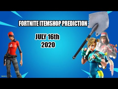 Fortnite Item Shop Prediction July 16th (2020) - YouTube