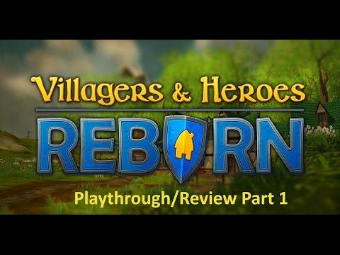 Villagers & Heroes: Reborn - First Look - Part 1