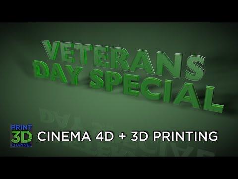 Veterans Day - Cinema 4D - 3D Printing  #3DVetsDay #3DGotYour6