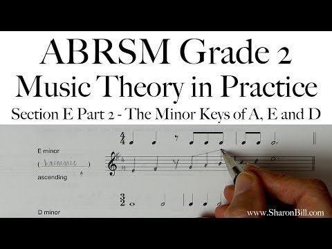ABRSM Grade 2 Music Theory Section E Part 2 The Minor Keys of A, E and D with Sharon Bill